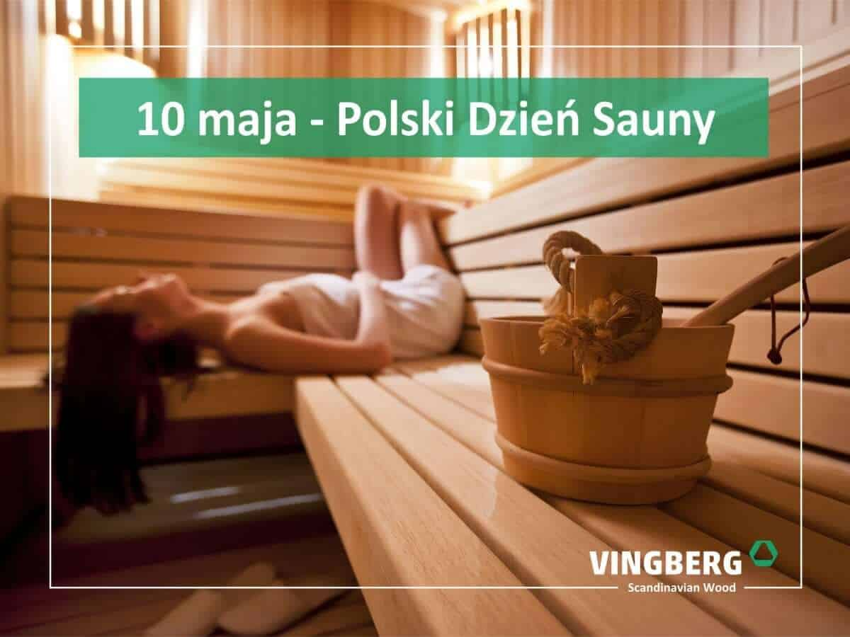Saunowanie - 10 maja - Polski Dzień Sauny